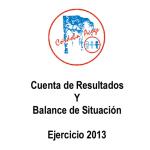 CUENTA DE RESULTADOS Y BALANCE DE SITUACION 2013
